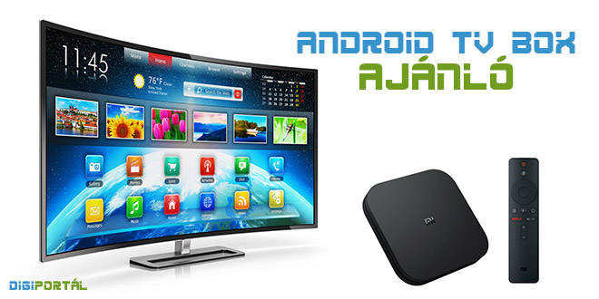 Android TV Box ajánló 2020