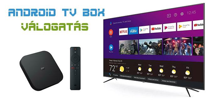 Legjobb Android TV Box válogatás 2020 – avagy melyik TV okosítót válasszam